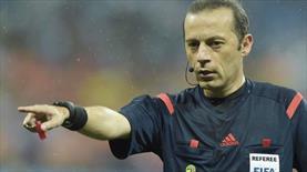 Avrupa Ligi'nin dev maçı Çakır'ın