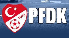 7 takım PFDK'lık oldu!